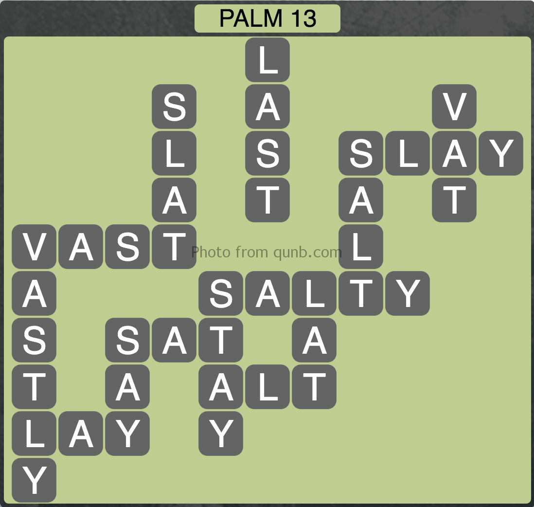 Wordscapes Palm 13 (Level 285) Answers