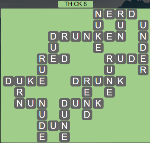 Wordscapes Thick 8 (Level 664) Answers