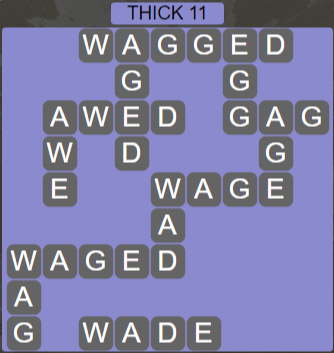 Wordscapes Thick 11 (Level 667) Answers