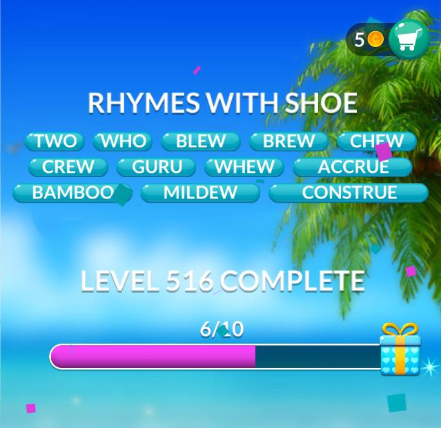 Word Stacks Level 516 Rhymes with shoe Answers