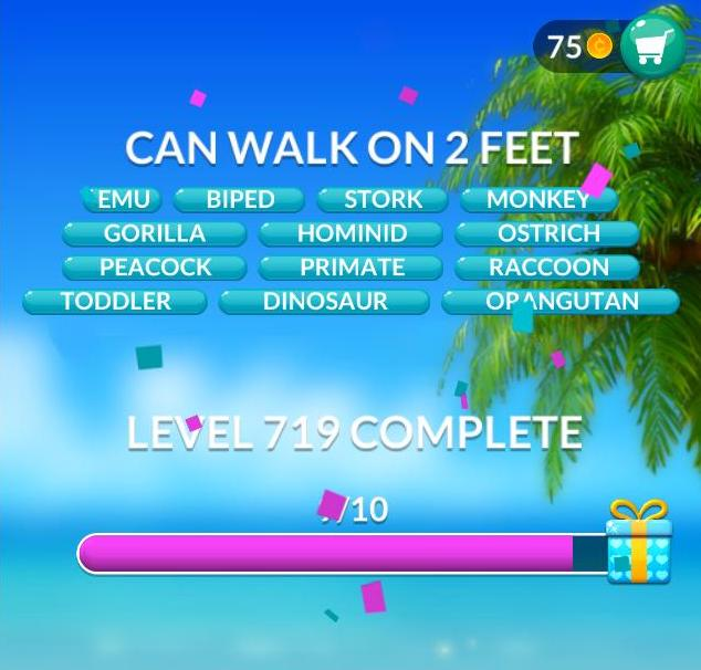 Word Stacks Level 719 Can walk on 2 feet Answers
