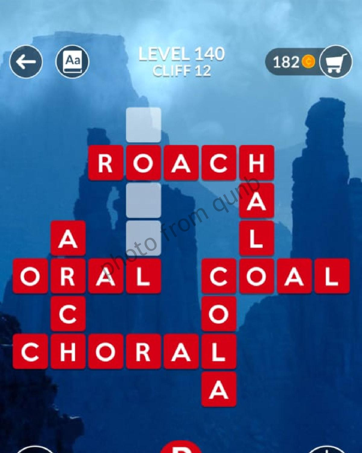 Wordscapes Level 140 Cliff 12 Answers Qunb